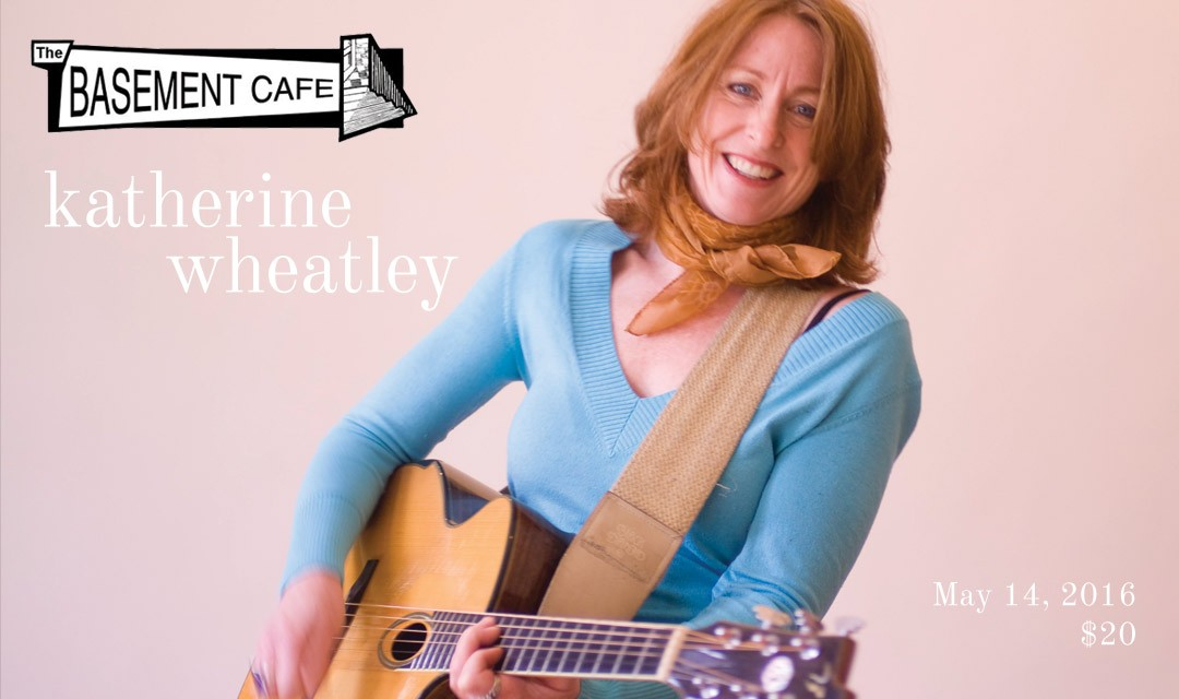 Basement Café Concert Series: Katherine Wheatley with The MacQueens
