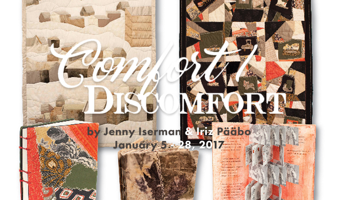 Comfort/Discomfort: Featuring Art by Jenny Iserman and Iriz Pääbo