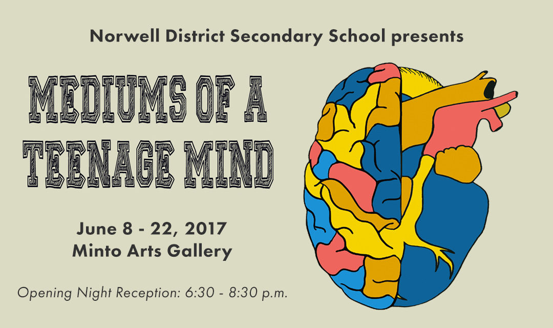 """Mediums of a Teenage Mind"" – Norwell District Secondary School Student Art"