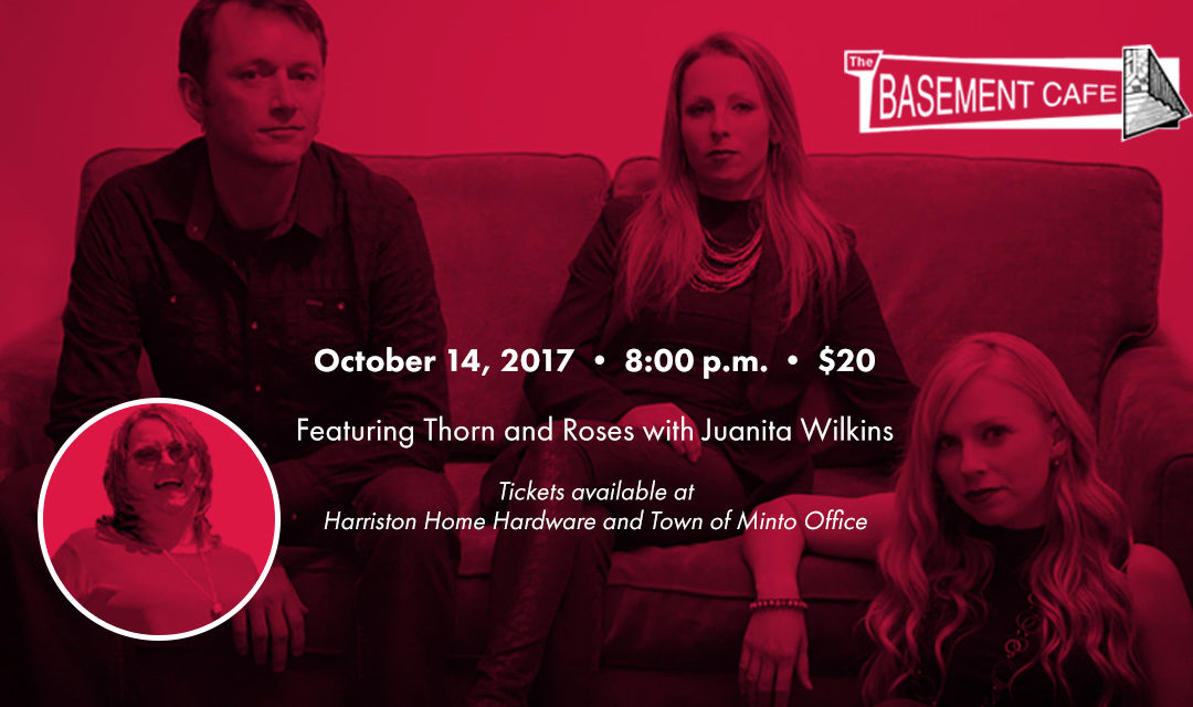Basement Café Concert Series: Thorn & Roses with Juanita Wilkins
