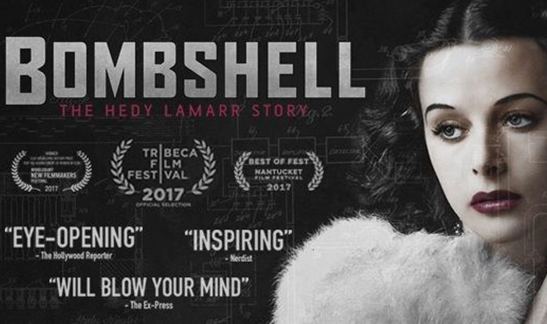 Big Film Fest – January 2018: Bombshell: The Hedy Lamarr Story