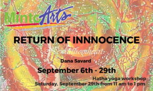 "Dana Savard ""Return of Innocence"" September 6- 29, 2018"