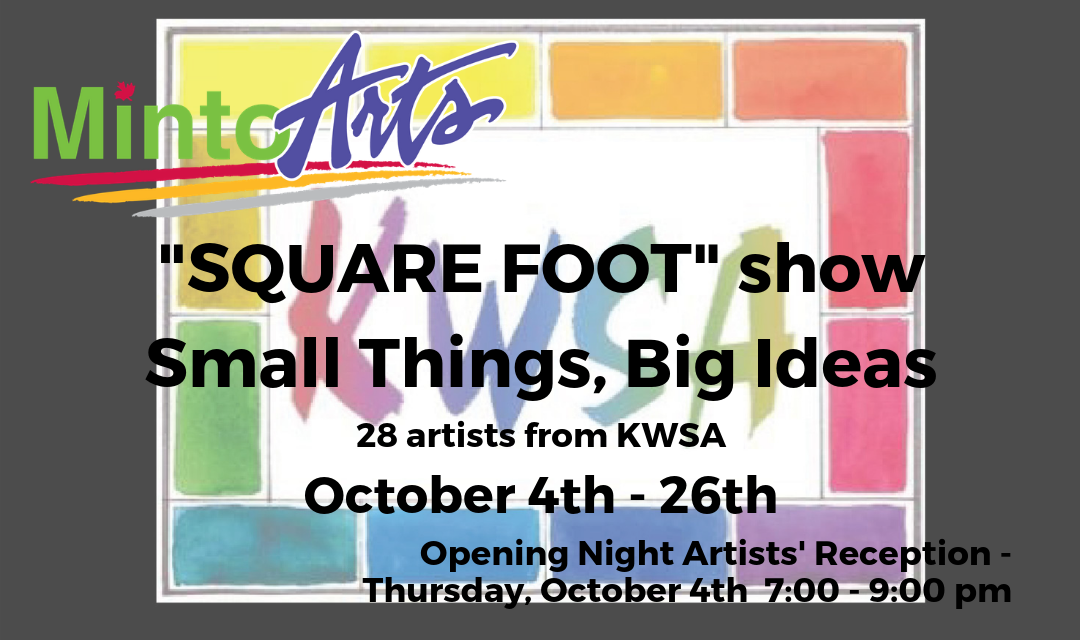 "Art show ""SQUARE FOOT""  Small Things, Big Ideas"