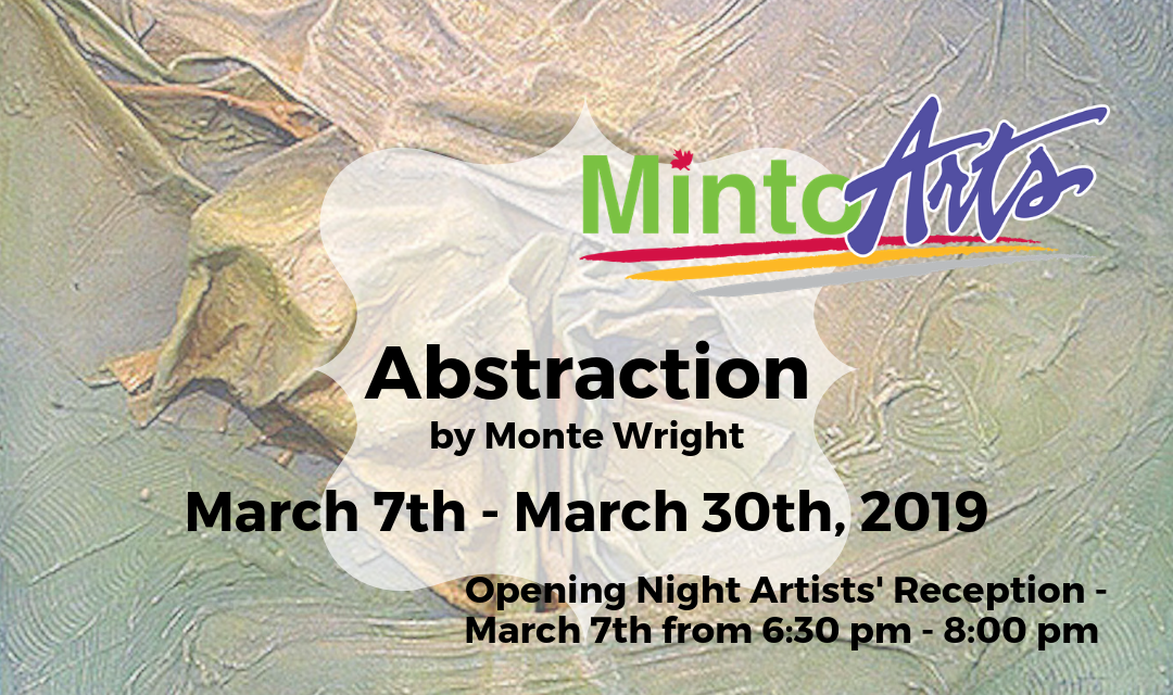 "March Exhibition ""Abstraction"" by Monte Wright"
